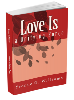 Love Is: A Unifying Force